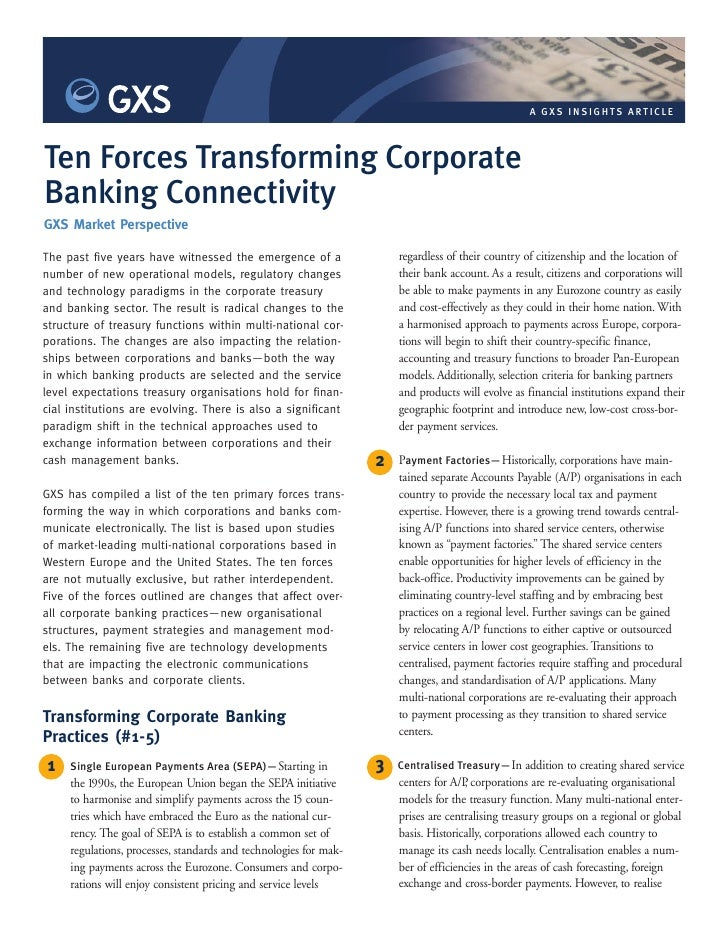 A GX S I N S IG HTS ART ICLE     Ten Forces Transforming Corporate Banking Connectivity GXS Market Perspective            ...