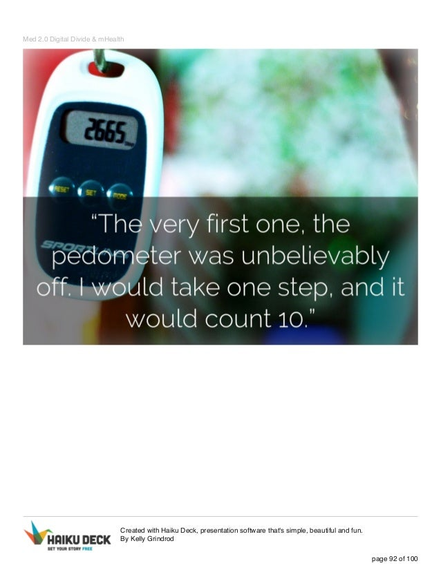 Med 2.0 Digital Divide & mHealth Created with Haiku Deck, presentation software that's simple, beautiful and fun. By Kelly...