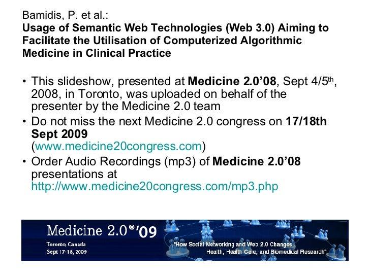 Bamidis, P. et al.: Usage of Semantic Web Technologies (Web 3.0) Aiming to Facilitate the Utilisation of Computerized Algo...