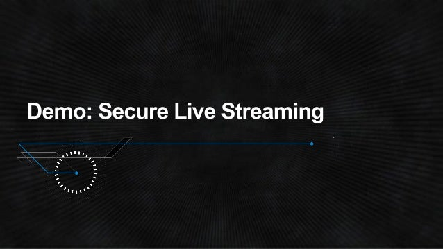 (MED303) Secure Media Streaming and Delivery   AWS re:Invent 2014