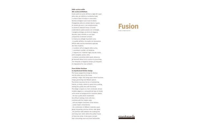 Dalla cucina mobile alla cucina architettura. Fusion porta la cucina all'interno degli altri spazi della casa, per def ini...