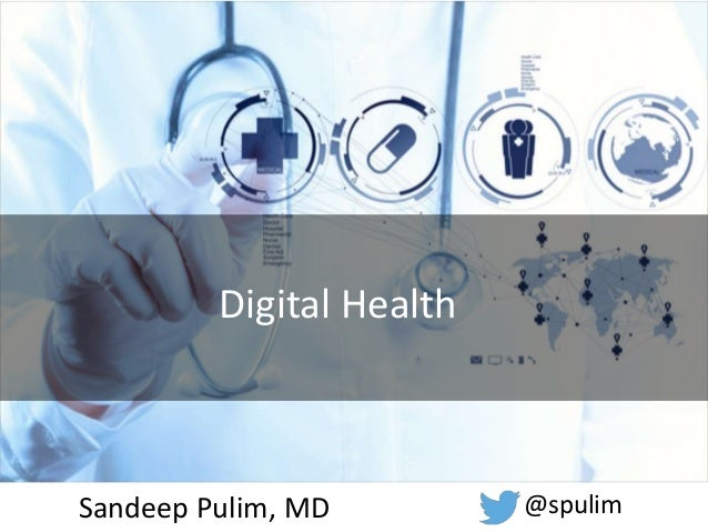 Sandeep Pulim, MD @spulim Digital Health