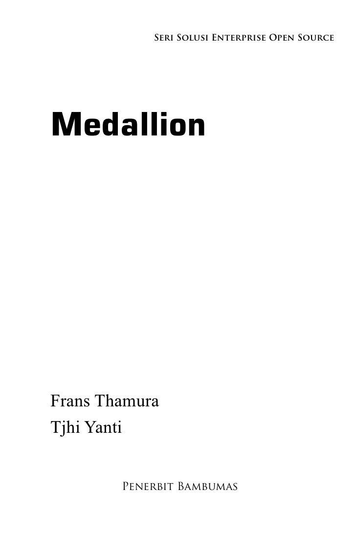 Seri Solusi Enterprise Open Source     Medallion     Frans Thamura Tjhi Yanti           Penerbit Bambumas