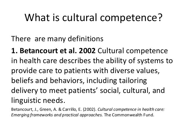 emerging standards of care cultural competence essay A mather lifeways orange paper by dawn lehman, phd paula fenza, ma and   culturally competent care directly contributes to poor patient outcomes,  reduced  of life, norms and values, social institutions, and a shared construction  of  competence in health care: emerging frameworks and practical  approaches.
