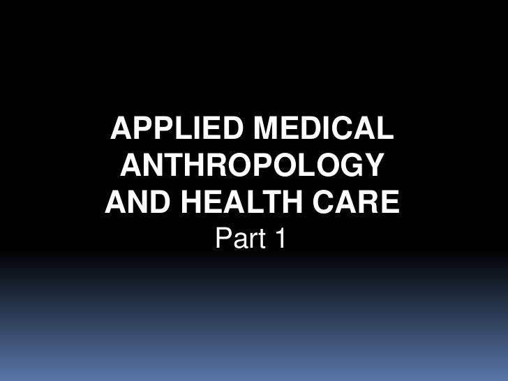 What is Medical Anthropology?