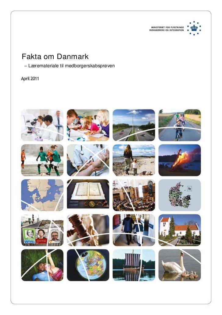 Fakta om Danmark– Læremateriale til medborgerskabsprøvenApril 2011NORDFYN<br />IndledningFakta om Danmark– lwremateriale t...
