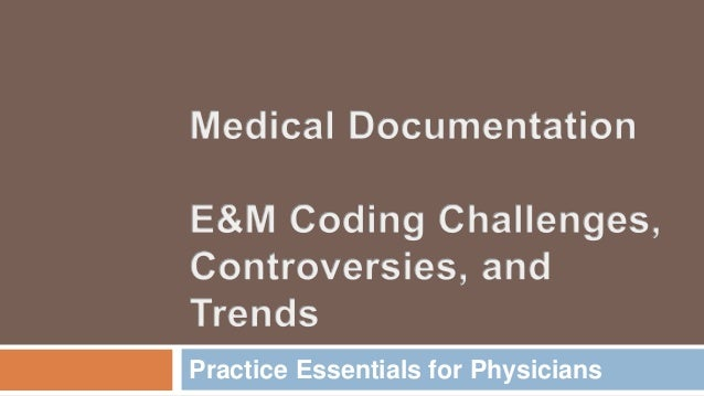 Practice Essentials for Physicians