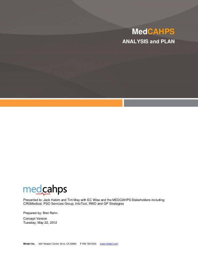 MedCAHPS                                                                                        ANALYSIS and PLANPresented...