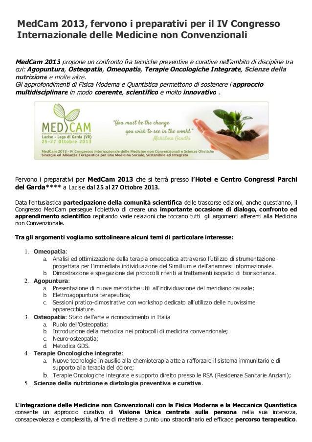 MedCam 2013, fervono i preparativi per il IV Congresso Internazionale delle Medicine non Convenzionali MedCam 2013 propone...