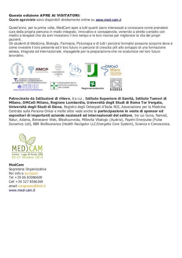 Questa edizione APRE AI VISITATORI: Quote agevolate sono disponibili direttamente online su www.med-cam.it Quest'anno, per...