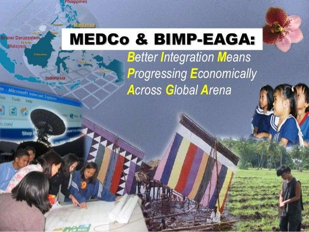 MEDCo & BIMP-EAGA: Better Integration Means Progressing Economically Across Global Arena