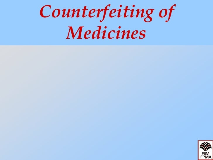 Counterfeiting of   Medicines