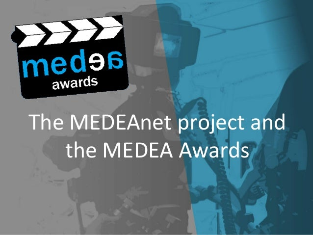 The MEDEAnet project and the MEDEA Awards