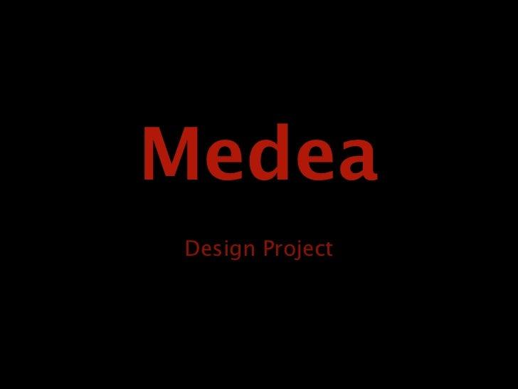 MedeaDesign Project