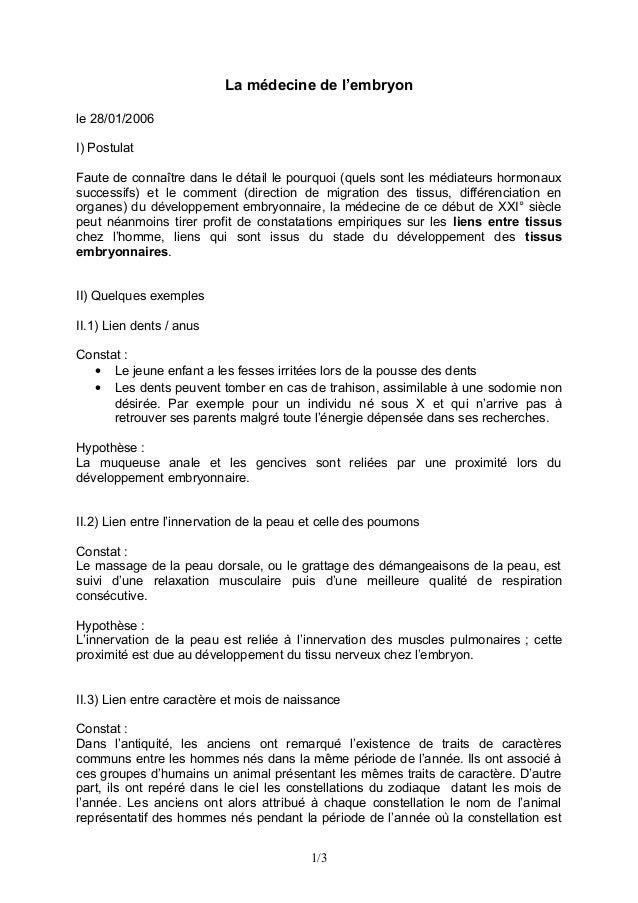 La médecine de l'embryon le 28/01/2006 I) Postulat Faute de connaître dans le détail le pourquoi (quels sont les médiateur...