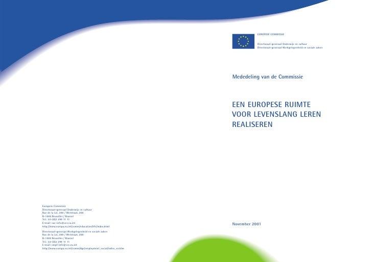 EUROPESE COMMISSIE              Directoraat-generaal Onderwijs en cultuur            Directoraat-generaal Werkgelegenheid ...