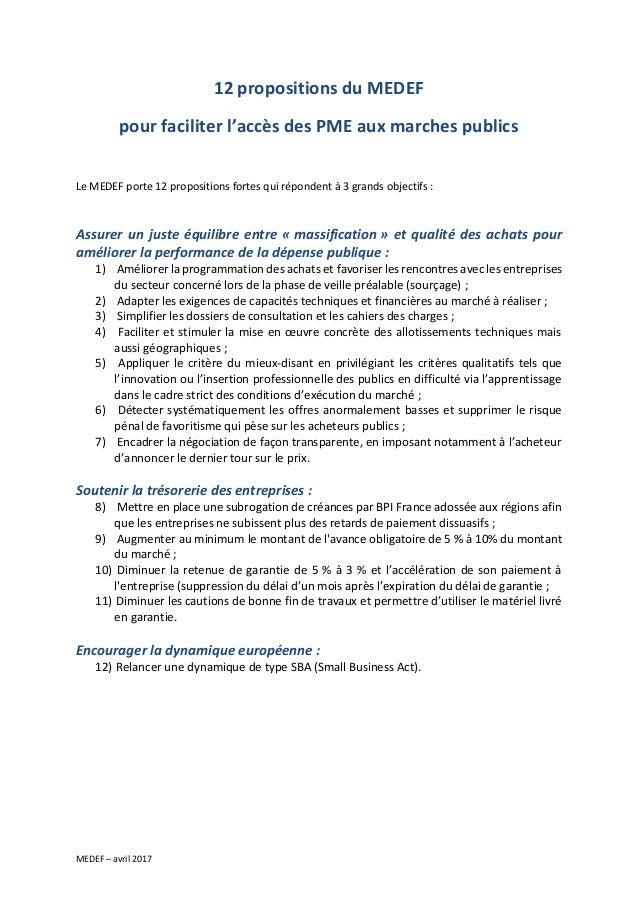 MEDEF – avril 2017 12 propositions du MEDEF pour faciliter l'accès des PME aux marches publics Le MEDEF porte 12 propositi...