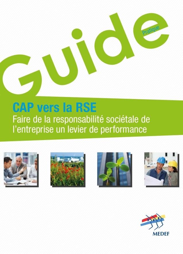 CAP vers la RSE Faire de la responsabilité sociétale de l'entreprise un levier de performance Pratique