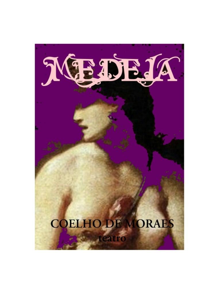MEDEIA                                                        COELHO DE MORAES         MEDEIA                  Coelho de M...
