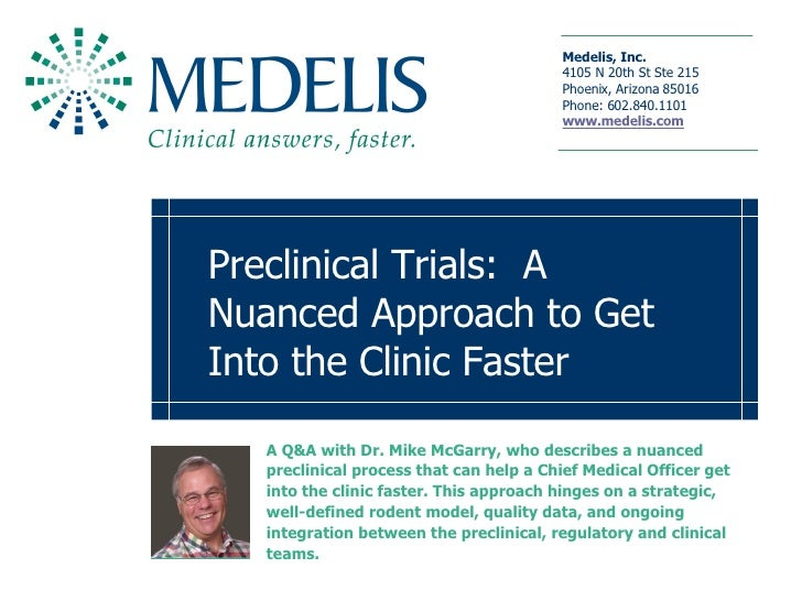 Preclinical Trials:  A Nuanced Approach to Get Into the Clinic Faster A Q&A with Dr. Mike McGarry, who describes a nuanced...