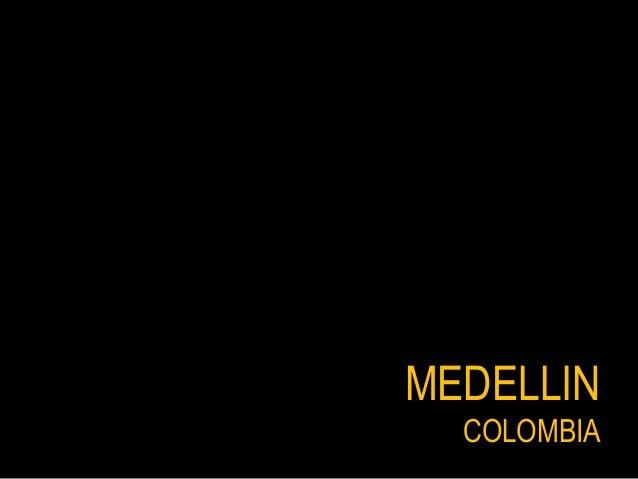 MEDELLIN COLOMBIACOLOMBIA