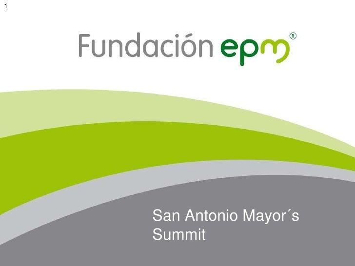 1<br />San Antonio Mayor´s Summit<br />