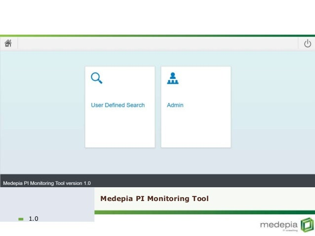 Medepia PI Monitoring Tool 1.0