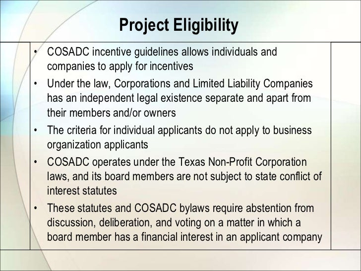 Project Eligibility• COSADC incentive guidelines allows individuals and  companies to apply for incentives• Under the law,...