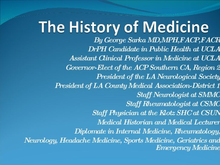 By George Sarka MD,MPH,FACP,FACR DrPH Candidate in Public Health at UCLA Assistant Clinical Professor in Medicine at UCLA ...