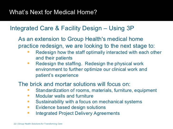 Medical home delivery model