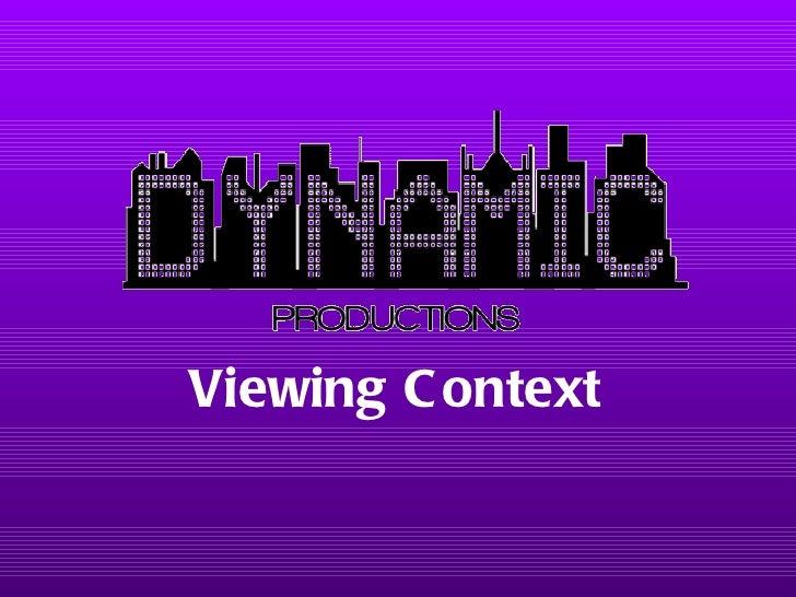 Viewing Context