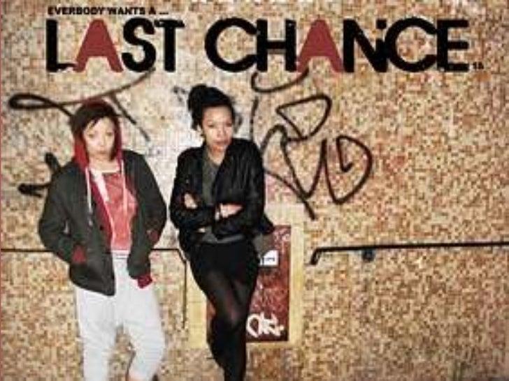 LAST CHANCE<br />