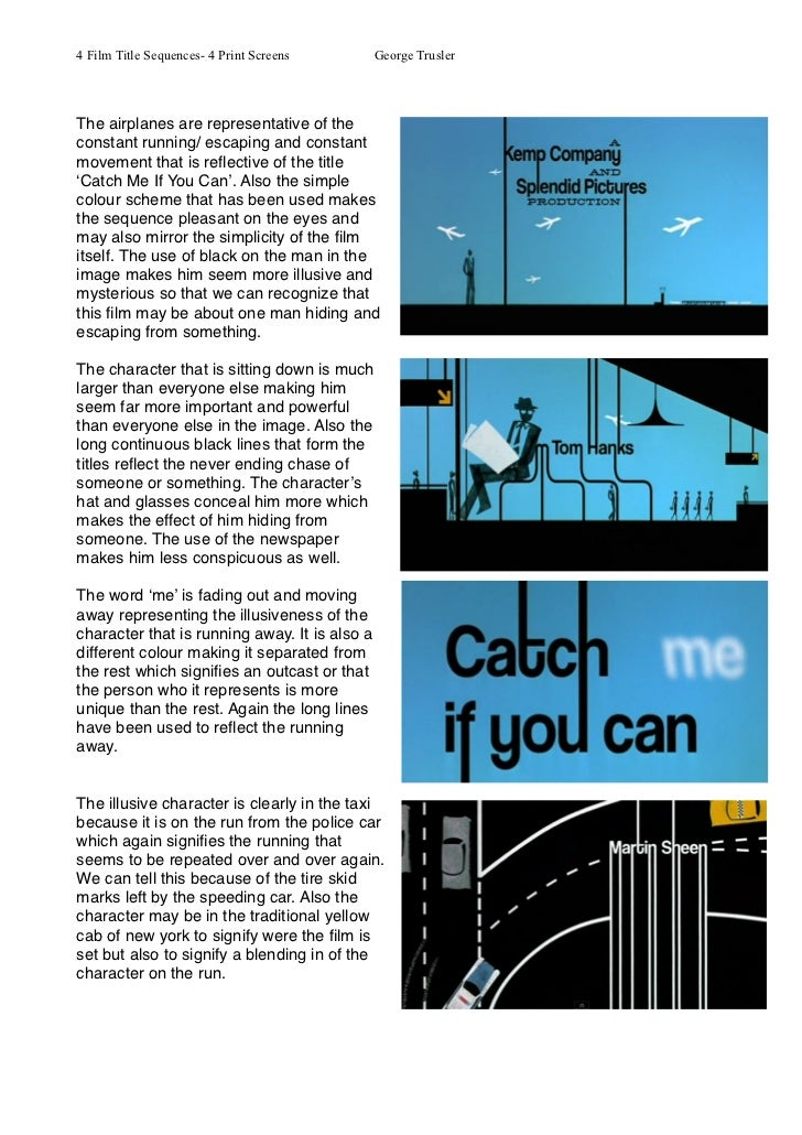 4 Film Title Sequences- 4 Print Screens        George TruslerThe airplanes are representative of theconstant running/ esca...