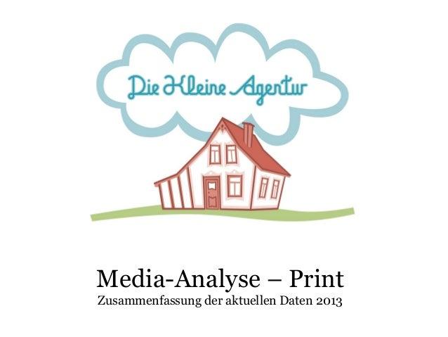 Media-Analyse – Print Zusammenfassung der aktuellen Daten 2013