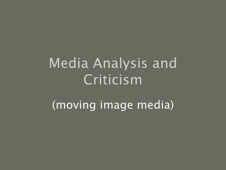 Media Analysis and Criticism (moving image media)