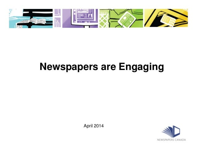 Newspapers are Engaging April 2014