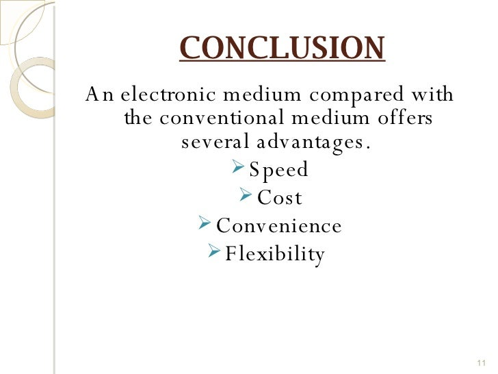 conclusion of electronic media