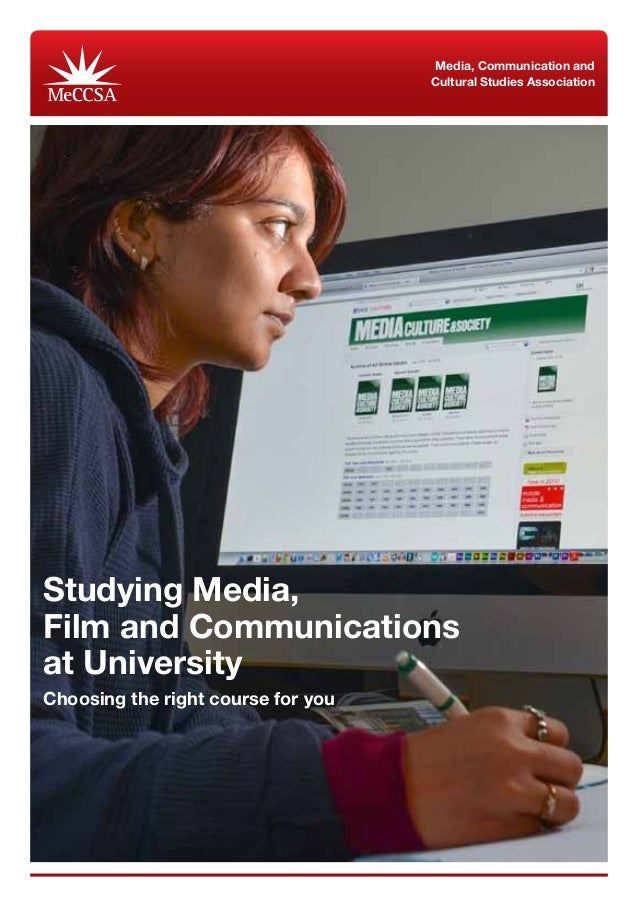 Media, Communication and                                    Cultural Studies AssociationStudying Media,Film and Communicat...