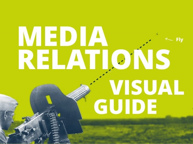 MEDIA  RELATIONS  Fly  VISUAL  GUIDE