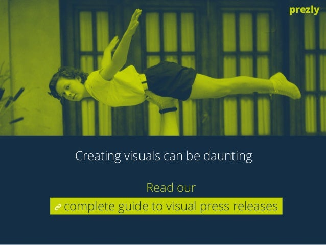 Read our  complete guide to visual press releases  prezly  Creating visuals can be daunting