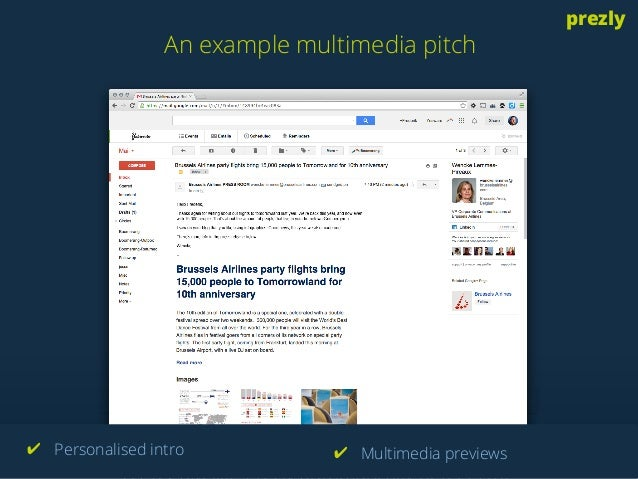 An example multimedia pitch  prezly  A PR CRM like Prezly automatically detects the  ✔ Personalised intro ✔ Multimedia pre...
