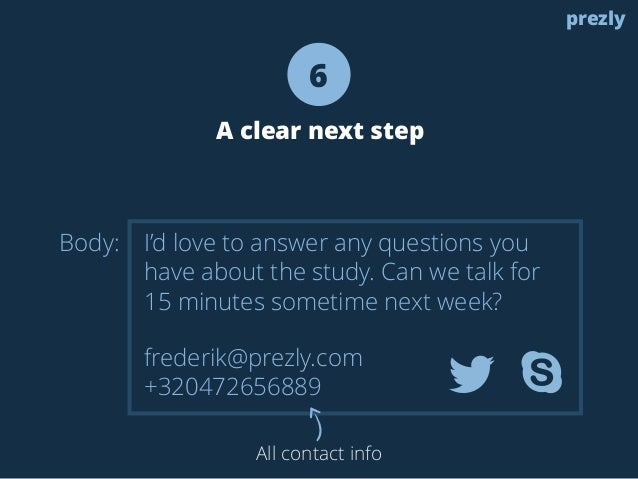 Body:  6  A clear next step  I'd love to answer any questions you  have about the study. Can we talk for  15 minutes somet...