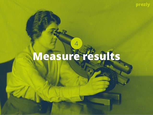 4  Measure results  prezly