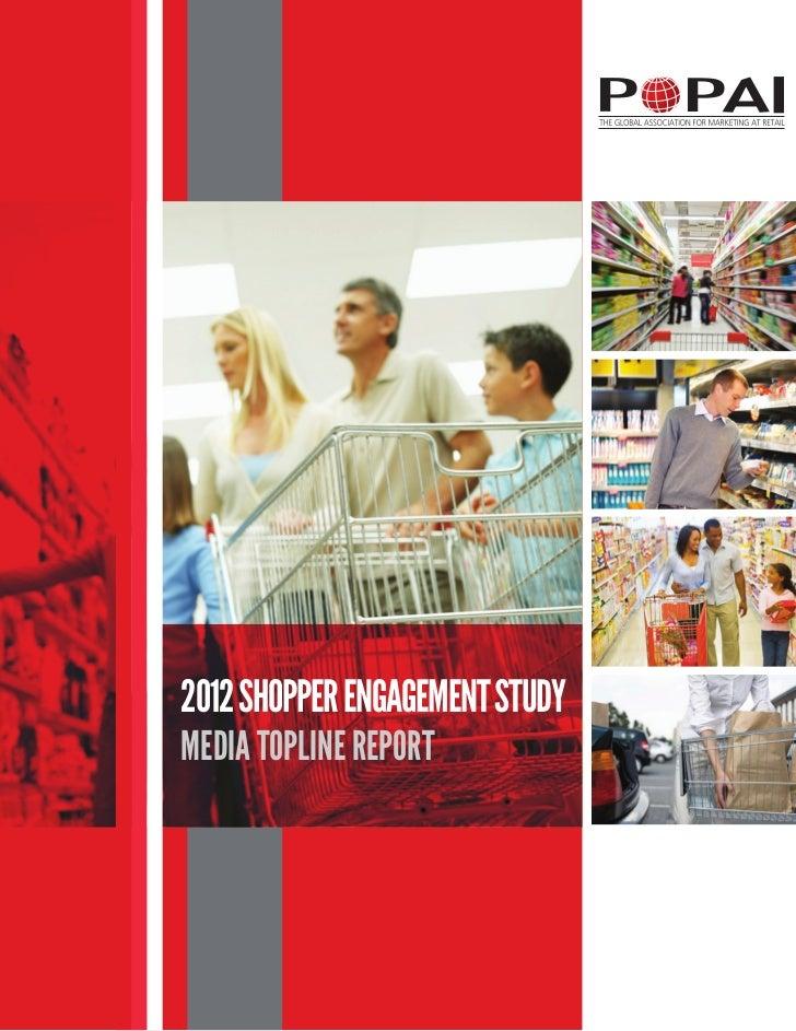 2012 SHOPPER ENGAGEMENT STUDYMEDIA TOPLINE REPORT
