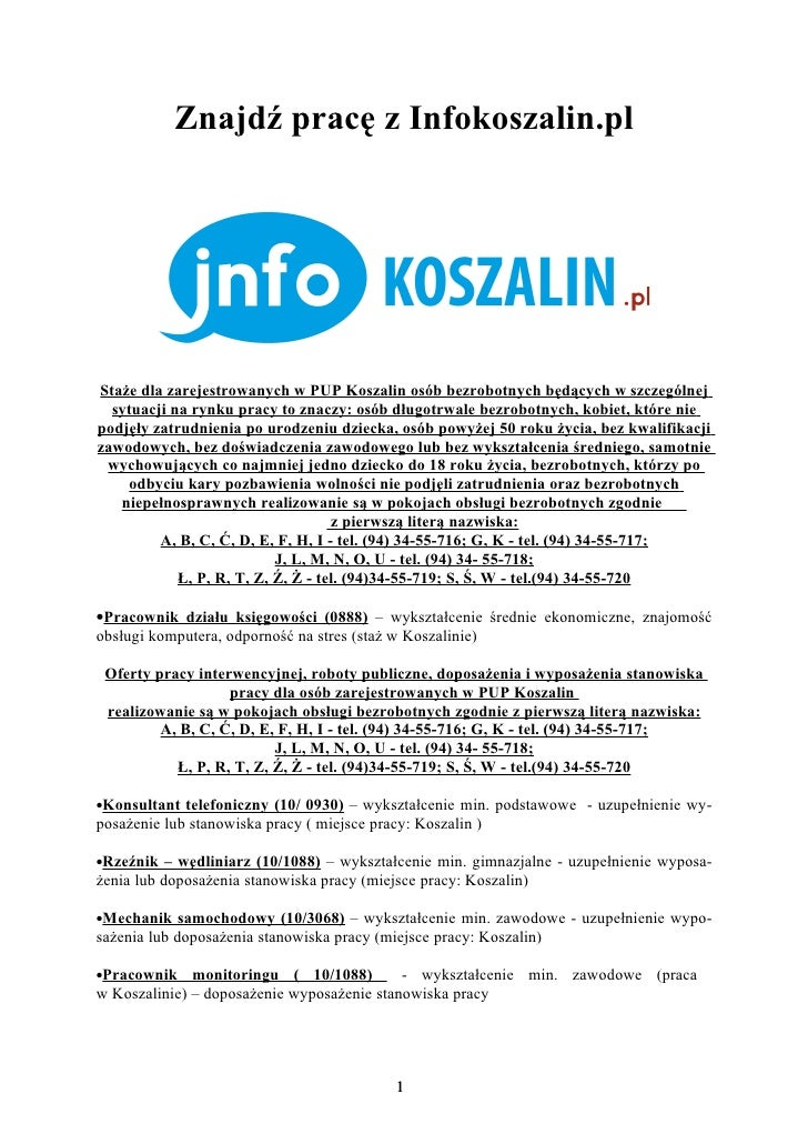 Znajdź pracę z Infokoszalin.plStaże dla zarejestrowanych w PUP Koszalin osób bezrobotnych będących w szczególnej  sytuacji...