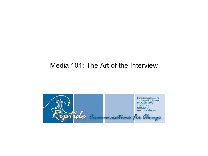 Media 101: The Art of the Interview
