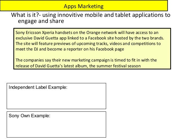 Apps Marketing What is it?- using innovitive mobile and tablet applications to  engage and share   Sony Ericsson Xperia ha...