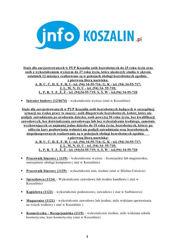 Staże dla zarejestrowanych w PUP Koszalin osób bezrobotnych do 25 roku życia oraz     osób z wykształceniem wyższym do 27 ...