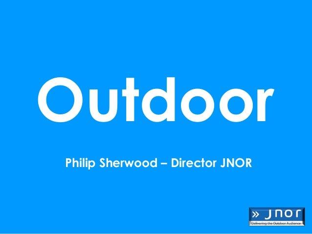OutdoorPhilip Sherwood – Director JNOR
