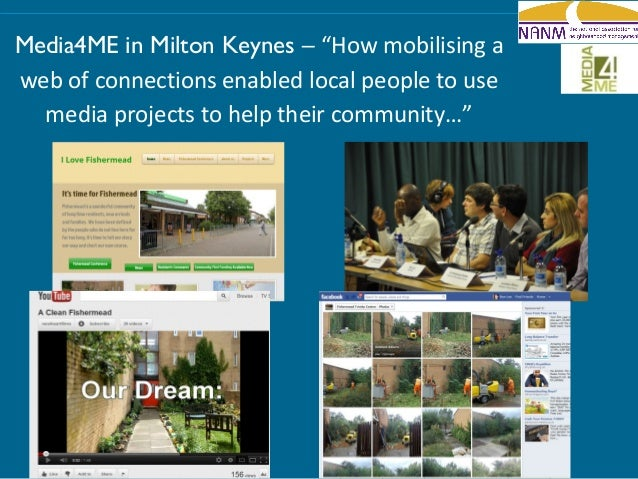 """Media4ME in Milton Keynes – """"How mobilising aweb of connections enabled local people to use  media projects to help their ..."""